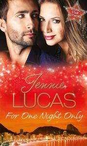 For One Night Only (ebok) av Jennie Lucas