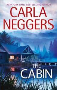 The Cabin (ebok) av Carla Neggers