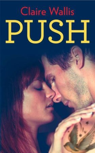 Push (ebok) av Claire Wallis
