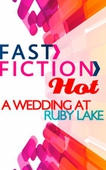A Wedding at Ruby Lake