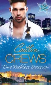 One Reckless Decision (ebok) av Caitlin Crews