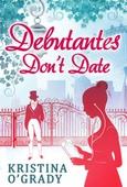 Debutantes Don't Date