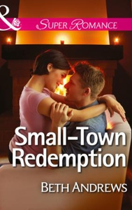 Small-Town Redemption (ebok) av Beth Andrews