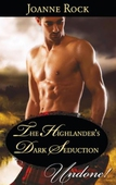 The Highlander's Dark Seduction