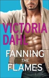 Fanning the Flames (ebok) av Victoria Dahl