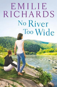 No River Too Wide (ebok) av Emilie Richards