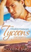 Mediterranean Tycoons: Untamed & Unleashed
