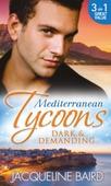 Mediterranean tycoons: dark & demanding