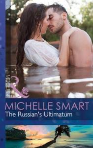 The Russian's Ultimatum (ebok) av Michelle Sm