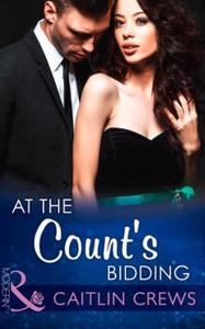 At the Count's Bidding (ebok) av Caitlin Crew
