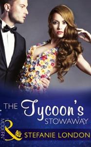 The Tycoon's Stowaway (ebok) av Stefanie Lond