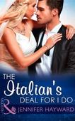 The Italian's Deal for I Do
