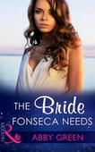 The Bride Fonseca Needs