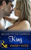 Bound to the Warrior King