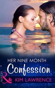 Her Nine Month Confession (ebok) av Kim Lawre