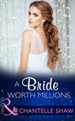 A Bride Worth Millions