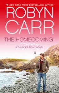 The Homecoming (ebok) av Robyn Carr