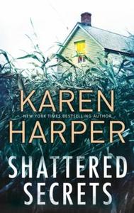 Shattered Secrets (ebok) av Karen Harper