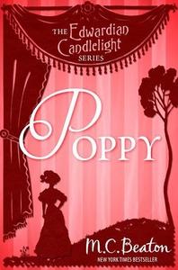 Poppy (ebok) av M.C. Beaton