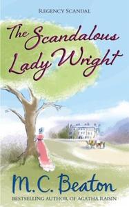 The Scandalous Lady Wright (ebok) av M.C. Bea