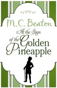 At the Sign of the Golden Pineapple (ebok) av