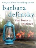 The Forever Instinct