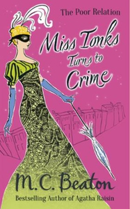 Miss Tonks Turns to Crime (ebok) av M.C. Beat