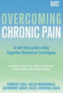 Overcoming Chronic Pain (ebok) av Frances Col