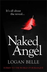 Naked Angel (ebok) av Logan Belle
