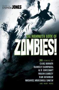 The Mammoth Book of Zombies (ebok) av Stephen