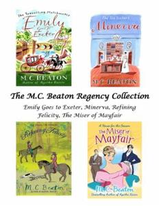 The M.C. Beaton Regency Collection (ebok) av