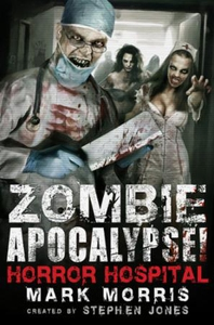 Zombie Apocalypse! Horror Hospital (ebok) av
