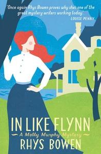 In Like Flynn (ebok) av Rhys Bowen