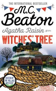 Agatha Raisin and the Witches' Tree (ebok) av