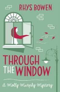 Through the Window (ebok) av Rhys Bowen