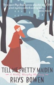 Tell Me Pretty Maiden (ebok) av Rhys Bowen