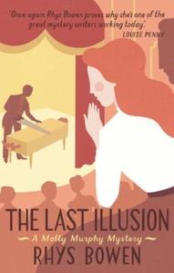 The Last Illusion (ebok) av Rhys Bowen