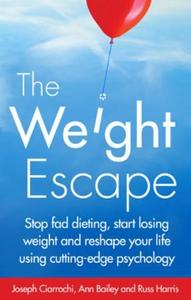 The Weight Escape (ebok) av Joseph Ciarrochi,