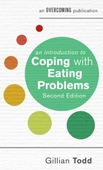 An Introduction to Coping with Eating Problems, 2nd Edition