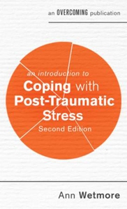 An Introduction to Coping with Post-Traumatic
