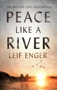 Peace Like a River (ebok) av Leif Enger