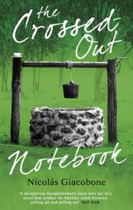 The Crossed Out Notebook (ebok) av Nicolas Gi
