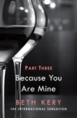 Because You Haunt Me (Because You Are Mine Part Three)