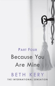 Because You Must Learn (Because You Are Mine Part Four)