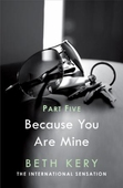 Because I Said So (Because You Are Mine Part Five)