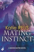 Mating Instinct: Moon Shifter Book 3