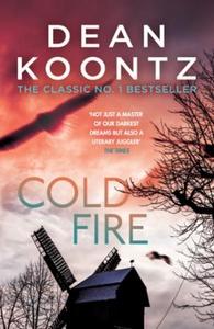 Cold Fire (ebok) av Dean Koontz