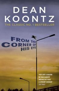 From the Corner of his Eye (ebok) av Dean Koo