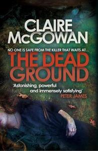 The Dead Ground (Paula Maguire 2) (ebok) av C