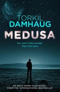 Medusa (Oslo Crime Files 1) (ebok) av Torkil